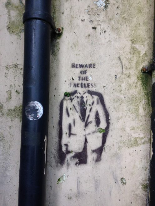 Beware of the faceless. Artist Anonymous Photograph taken in Swansea